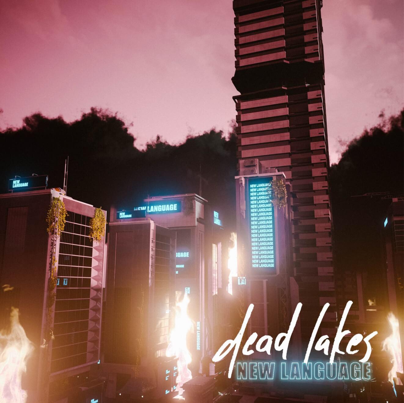Dead Lakes New Language