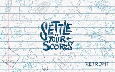 Album Review: Settle Your Scores – Retrofit